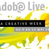 Adobe Live – La Creative Week (Mai 2011)